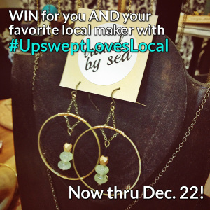 #UpsweptLovesLocal - contest on Instagram and Twitter