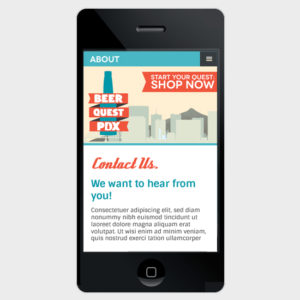 Will your website be viewed by people on-the-go? Be sure and consider your design for mobile platforms as well.